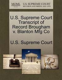U.S. Supreme Court Transcript of Record Brougham V. Blanton Mfg Co