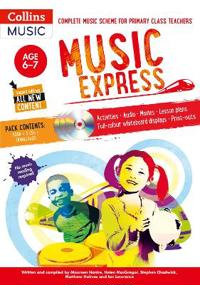 Music Express: Age 6-7 (Book + 3cds + DVD-ROM): Complete Music Scheme for Primary Class Teachers