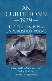 Cuilithionn 1939 - the cuillin 1939 and unpublished poems
