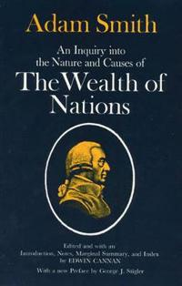 An Inquiry into the Nature and Causes of the Wealth of Nations/2 Volumes in 1