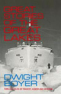 Great Stories of the Great Lakes