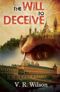 The Will to Deceive