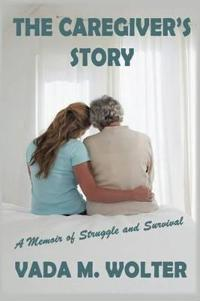 The Caregiver's Story
