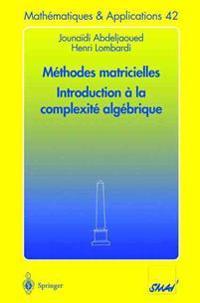 M Thodes Matricielles - Introduction La Complexit Alg Brique