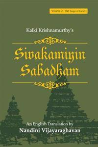 Sivakamiyin Sabadham: Volume 2: The Siege of Kanchi