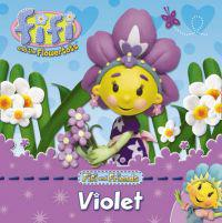 Fifi and Friends: Violet
