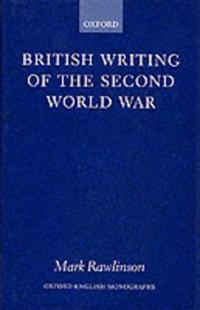British Writing of the Second World War