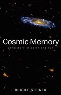 Cosmic Memory: The Story of Atlantis, Lemuria, and the Division of the Sexes (Cw 11)