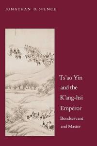 Tsao Yin and the Kang-Hsi Emperor