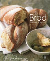 Bröd : från bagels till tunnbröd