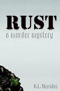 Rust: A Murder Mystery