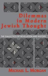 Dilemmas in Modern Jewish Thought