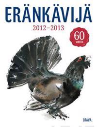 Eränkävijä 2012-2013