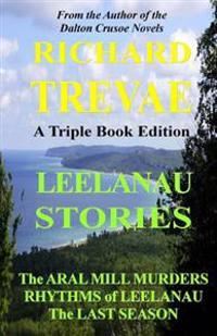 Leelanau Stories: Leelanau Soul Renewal