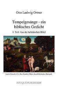 Tempelgesange - Ein Biblisches Gedicht (1. Teil)