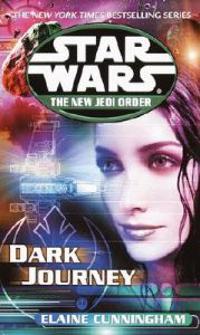 Dark Journey: Star Wars Legends (the New Jedi Order)