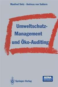 Umweltschutz-Management Und �ko-Auditing
