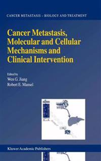 Cancer Metastasis, Molecular and Cellular Mechanisms and Clinical Intervention
