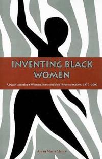 Inventing Black Women