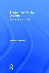 Slaying the Nimby Dragon