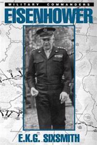 Eisenhoweras Military Commander