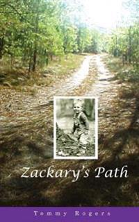 Zackary's Path: A Father's Journey