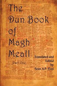 The Dun Book of Magh Meall: Luminous Memories of the Beginning
