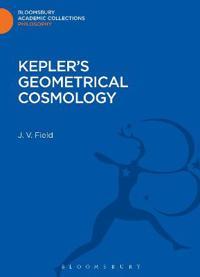 Kepler's Geometrical Cosmology