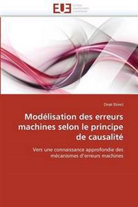 Modelisation Des Erreurs Machines Selon Le Principe de Causalite