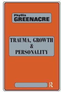 Trauma, Growth and Personality