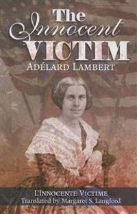 The Innocent Victim: A Franco-American Civil War Novel