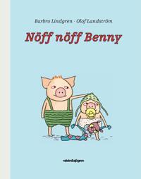 Nöff nöff Benny - Barbro Lindgren | Laserbodysculptingpittsburgh.com