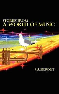 Stories from a World of Music