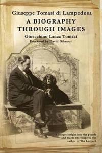 Giuseppe Tomasi di Lampedusa A biography through images