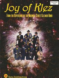 Joy of Klez: From the Repertoire of the Maxwell Street Klezmer Band
