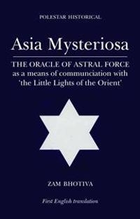 Asia Mysteriosa / Asia the Mysterous