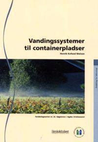 Vandingssystemer til containerpladser
