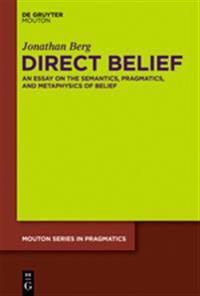 Direct Belief