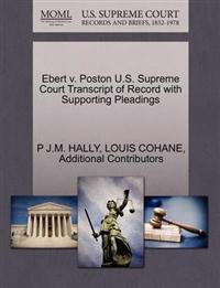 Ebert V. Poston U.S. Supreme Court Transcript of Record with Supporting Pleadings