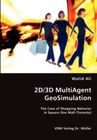2D/3D MultiAgent GeoSimulation