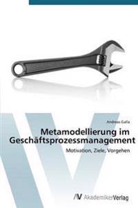 Metamodellierung Im Geschaftsprozessmanagement