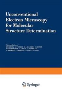 Unconventional Electron Microscopy for Molecular Structure Determination