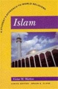 Islam: A Student's Approach to World Religion