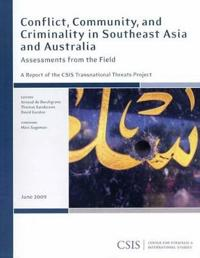 Conflict, Community, and Criminality in Southeast Asia and Australia