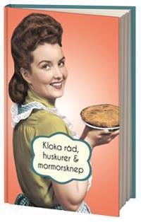 Kloka råd, huskurer och mormorsknep