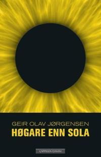 Høgare enn sola - Geir Olav Jørgensen pdf epub