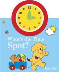 What's the Time, Spot?