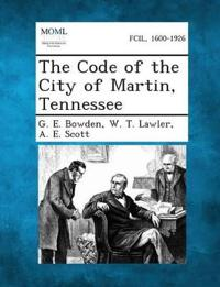 The Code of the City of Martin, Tennessee