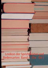 Lexikon Der Sprichw Rter Und Redensarten Band 4 (Da - de )