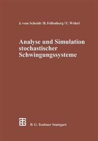 Analyse Und Simulation Stochastischer Schwingungssysteme